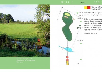 Hull 5 (Par 3, Indeks 3)